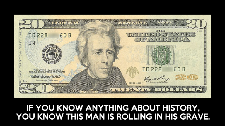 [Image: Andrew-Jackson-Wouldnt-Want-To-Be-On-The...68x432.png]
